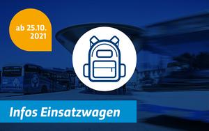 Grafik Schulverkehr Einsatzwagen ab 25.10.2021